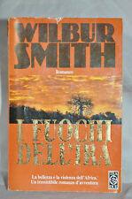 I fuochi dell'ira di Wilbur Smith