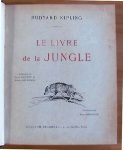 Kipling - LE LIVRE DE LA JUNGLE - Ed Delagrave, anni 30 ill. REBOUSSIN - OTTIMO*
