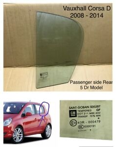 Vauxhall Corsa D  Window / Glass 1/4 Quarter Passenger Rear 5 Door. 2007 - 2012