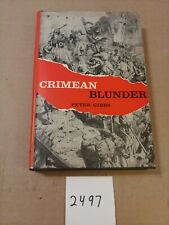 CRIMEAN BLUNDER BY PETER GIBBS  1960