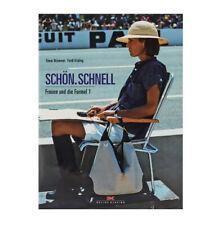 Livre ''Schön . Schnell - Frauen und die Formel 1'' - editions Delius Klasing
