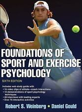 Foundations of Sport and Exercise Psychology 6th Edition with Web Study Guide...