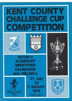 Kent County Challenge Cup 1976/7 (31 Jul - 7 Aug) Incl. Aldershot / Brentford