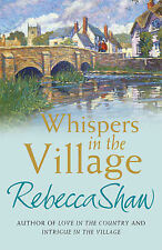 Whispers In The Village, Rebecca Shaw | Paperback Book | Acceptable | 9780752864