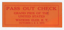 US Grand Prix Formula 1 @ Watkins Glen, NY - pass out check 1971 race
