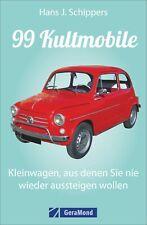 Hans J. Schippers 99 Kultmobile