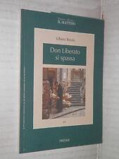 DON LIBERATO DI SPASSA Libero Bovio Il Mattino Prismi 11 1996 libro romanzo di