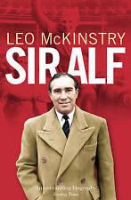 Sir Alf Ramsey: A Major Reappraisal Leo McKinstry