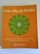 Una Vida Sin Limites  Reflexiones Tao Te Ching Por Alexandra Llamas L1077