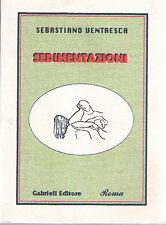 Sedimentazioni - Sebastiano Ventresca - Libro nuovo in Offerta!