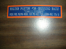 WALTER PAYTON NAMEPLATE FOR SIGNED BALL CASE/JERSEY CASE/PHOTO