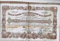 ROMA 1872 * AZIONE STORICA DELL'ANONIMA FABBRICAZIONE ZUCCHERO * RICERCATA