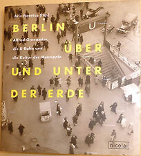 Berlin over and under the Earth Alfred Grenander Aris Fioretos Nicolai Å