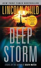 Deep Storm by Lincoln Child (2008, Paperback)