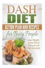 Dash Diet Kindle, Dash Diet Action Plan, Dash Diet for Weight Loss, Dash Diet...