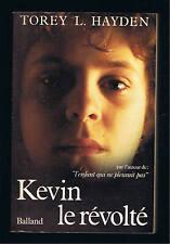 TOREY L.HAYDEN  KEVIN LE REVOLTE  BALLAND 1983