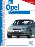 Opel Vectra B ab 1995 Reparaturbuch Reparaturanleitung Reparatur-Handbuch Buch