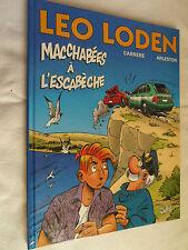 ALBUM BD  LEO LODEN   MACCHABEES A L' ESCABECHE