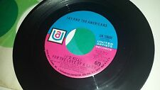 JAY AND THE AMERICANS (I'd Kill) For The Love / Walkin' In The Rain UA 50605 45
