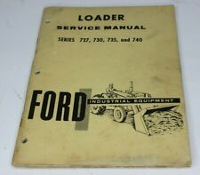 Ford 727 730 735 740 Front End Loader Service Repair Shop Manual 1950s 1960s