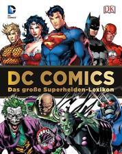 DC Comics Das große Superhelden-Lexikon von Brandon T. Snider (2016,...