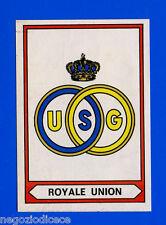 FOOTBALL 78 BELGIO - Panini Figurina-Sticker n. 378 - ROYALE UNION SCUDETTO -Rec