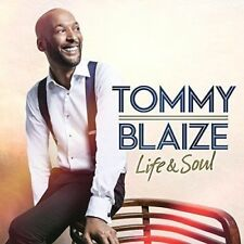 TOMMY BLAIZE LIFE & SOUL CD (New Release 2017)