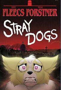 "STRAY DOGS TPB Signed by Tony Fleecs ""Pet Sematary"" Exclusive LTD 300 presale"