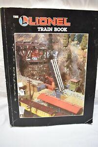 The Lionel Train Book by Robert Schleicher 1986 Model Trains T38