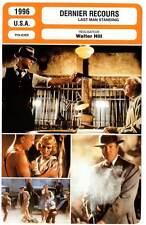 DERNIER RECOURS - Willis,Dern,Walken,Hill(Fiche Cinéma) 1996 - Last Man Standing