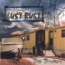 Songs of Lust 'N Rust by The Trailers cd SEALED
