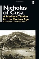 Nicholas of Cusa: A Medieval Thinker for the Mo, Yamaki-,