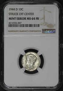 1944-D Silver Mercury Dime NGC MS-64 FB Struck Off Center Mint Error