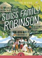 The Swiss Family Robinson by J. D. Wyss (Paperback, 2009)