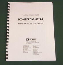"Icom IC-271A/E/H Service Manual: w/Full Size Original Format 12"" X 36"" Diagrams!"