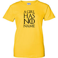 A Girl Has No Name Black Logo Womens T Shirt TV King Queen Ladies Tee New