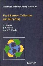 Industrial Chemistry Library: Used Battery Collection and Recycling 10 by G....