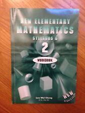 New Elementary Mathematics - 2 Workbook (Syllabus D)