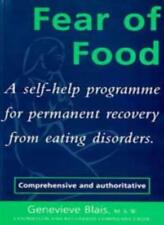 Fear of Food: A Self-Help Programme for Permanent Recovery from Eating Disorde,