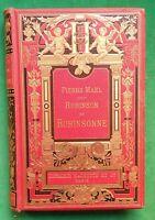LA19 HACHETTE  ROBINSON ET ROBINSONNE PIERRE MAEL ILL ALFRED PARIS 1895 EO