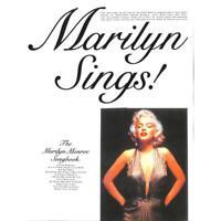 Marilyn Sings!: The Marilyn Monroe Songbook. Für Klavier, Gesang & Gitarre