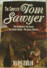 THE COMPLETE TOM SAWYER - Mark Twain - HC/DJ