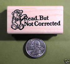 Read, But Not Corrected Wood Mounted Rubber Stamp