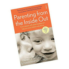 Parenting from the Inside Out Daniel J.Siegel self-understanding can help you