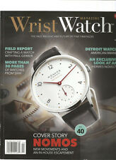 WRIST WATCH MAGAZINE #17 2016, THE PAST PRESENT AND FUTURE OF FINE TIMEPIECES.
