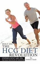 Holt On: The HCG Diet Revolution