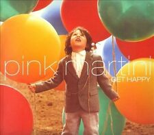 NEW - Get Happy by Pink Martini