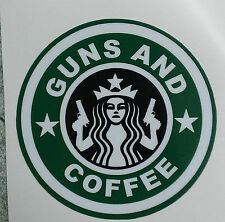 Green Guns and Coffee decal sticker Girls guys CCW  2nd amedment ak ar