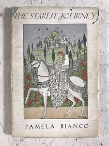 The Starlit Journey by Pamela Bianco 1st Edition Antique Book 1933 Italy