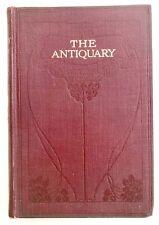 THE ANTIQUARY by Sir Walter Scott (Hardback 1910) Antique